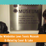Wimbledon Lawn Tennis Museum London KidRated reviews family offers kids
