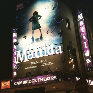 Cambridge Theatre Matilda Musical Roald Dahl Tim Minchin KidRated Westend London reviews by kids family Kidrated Top 5 Things in London For Revolting Kids