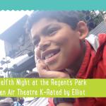 Open Air Theatre Regent's park KidRated Twelfth Night