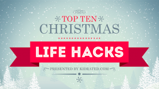 KidRated's top ten Christmas Life Hacks