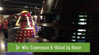 Dr Who Experience k-rated by Honor