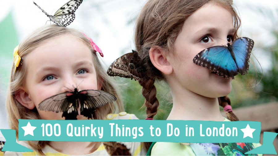 A Kidrated Guide To 100 Quirky Things To Do In London